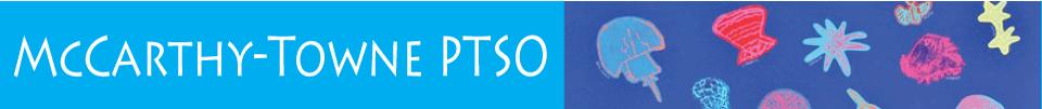 McCarthy-Towne PTSO